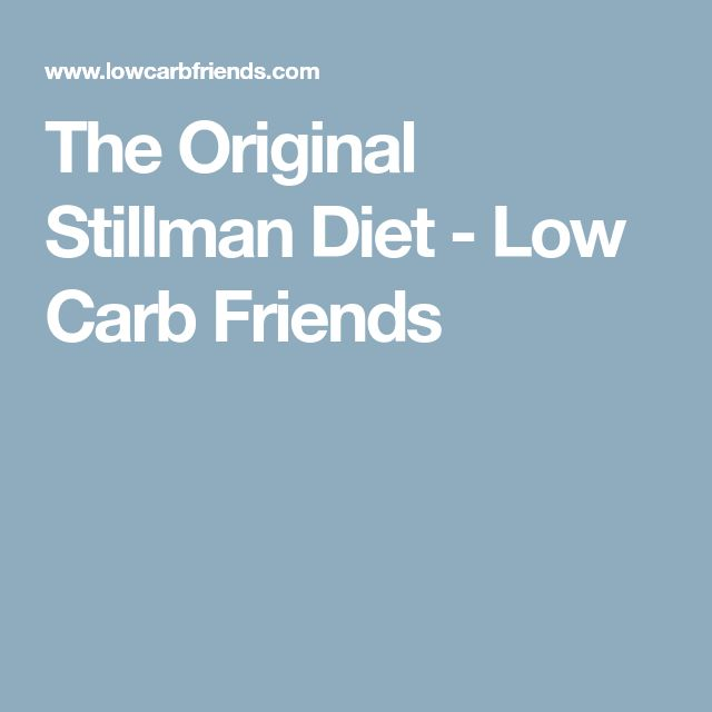 The Original Stillman Diet - Low Carb Friends