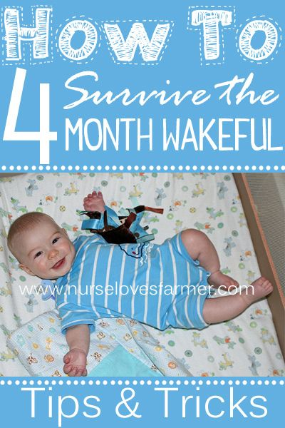 How To Survive the 4 Month Wakeful Period, tips & tricks from a mom who's done it twice!