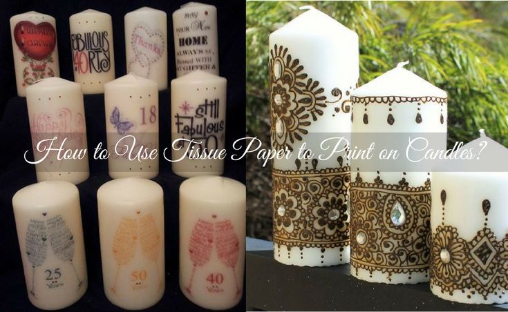How to Use Tissue Paper to Print on Candles?, https://manchester.storeboard.com/blogs/arts/how-to-use-tissue-paper-to-print-on-candles/840155 #tissuepaper      #cheapwrappingpaperUK       #tissuepaperUK