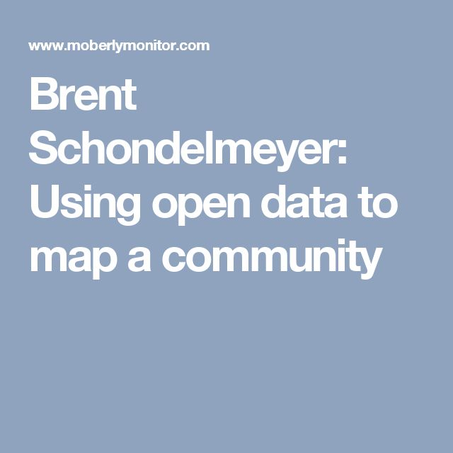 Brent Schondelmeyer: Using open data to map a community