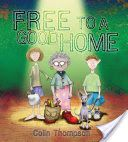 (Own) Free to a Good Home by Colin Thompson (Stage 2 or 3)
