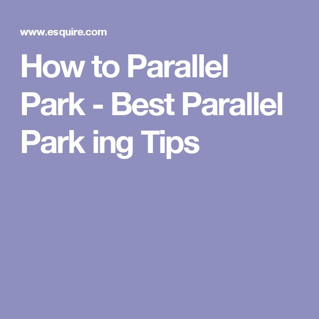 How to Parallel Park - Best Parallel Park ing Tips