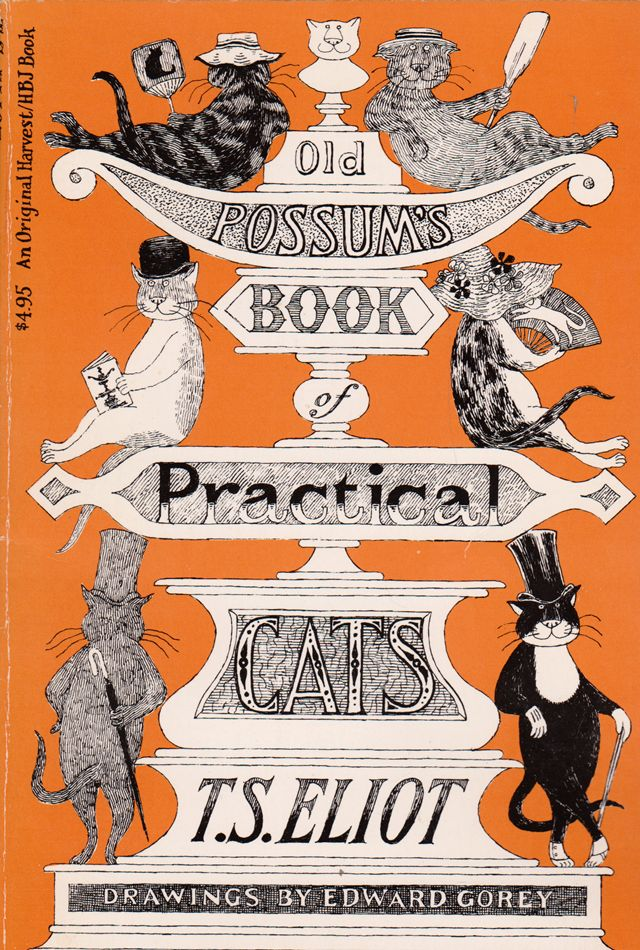 Old Possum's Book of Practical Cats - by T.S. Eliot, illustrated by Edward Gorey (1982 edition).
