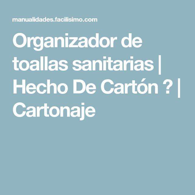 Organizador de toallas sanitarias | Hecho De Cartón ♥ | Cartonaje