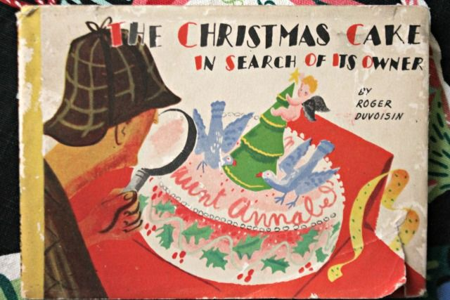 The Christmas Cake in Search of Its Owner by Roger Duvoisin.  American Artists Group, 1941.