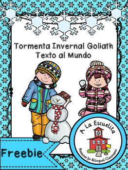 Tormenta Invernal Goliath Texto al MundoThis is a great way to teach Text-to-World Connections.  It includes an anchor chart, graphic organizer, and a mini book.