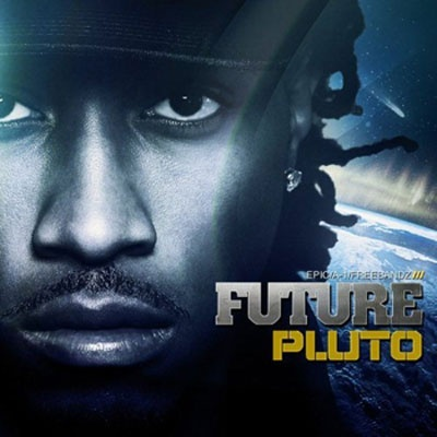 "The newest EP from FUTURE ... ""PLUTO"" ... one of the most highly anticipated albums of 2012 so far! Lots of talent"