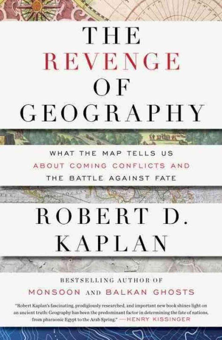 Kaplan - The Revenge of Geography