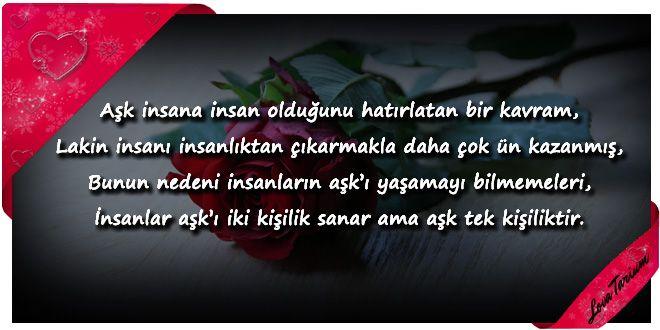 ♥ Aşk insana insan olduğunu hatırlatan bir kavram, Lakin insanı insanlıktan çıkarmakla daha çok ün k...