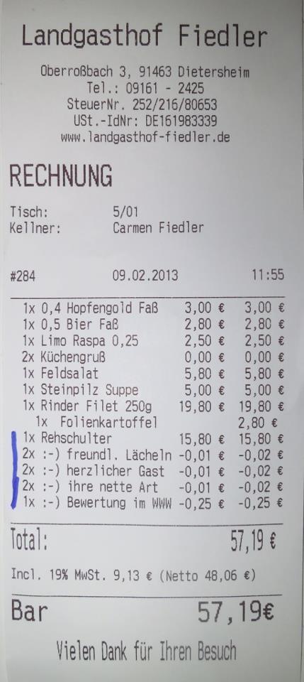 Just a little bit but this Bavarian Restaurant gives its customers a discount if they are smiling, kind, heartful or give a positive recommendation for the restaurant on the web....... not many places I know of who go that way....    Rabatt für nette Gäste mit einem Lächeln, die auch noch im WWW einen positiven Gastkommentar hinterlassen..... keine großen Summen aber eine nette kleine Geste - und ein Weg, der anders ist.....