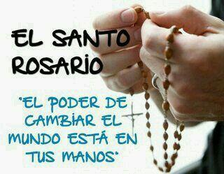 El santo Rosario.