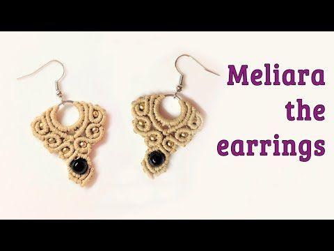 Macrame earrings tutorial: The Meliara jewelry set - hướng dẫn thắt hoa tai bằng dây - YouTube