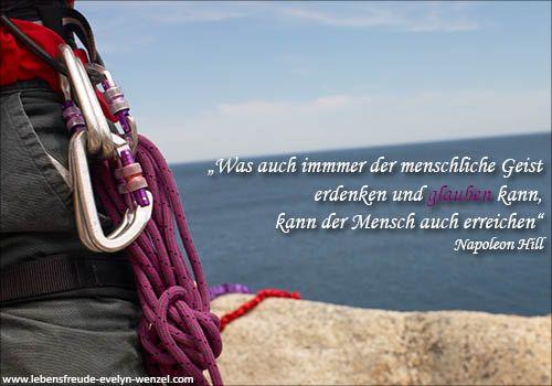 Was auch immer der menschliche Geist erdenken und glauben kann, kann der Mensch auch erreichen. Lust auf mehr Lebensfreude und Zitate? Dann schau vorbei: www.lebensfreude-evelyn-wenzel.com