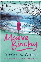 A Week In Winter by Maeve Binchy (Knopf Books)
