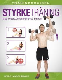 Träningsguiden: Styrketräning  / E-bok