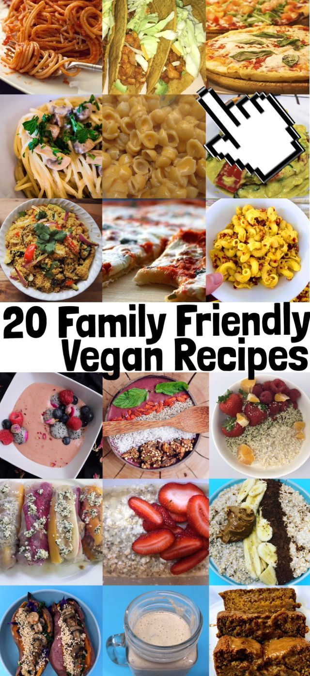 20 Family Friendly Vegan Recipes Vegan Family Dinner Plant Based Easy Healthy Protein Quick Best F Vegan Family Dinner Plant Based Recipes Dinner Vegan Recipes