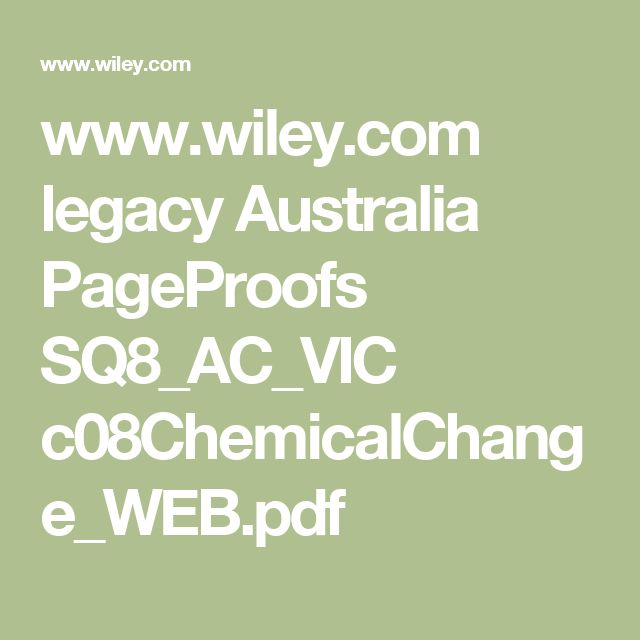 www.wiley.com legacy Australia PageProofs SQ8_AC_VIC c08ChemicalChange_WEB.pdf