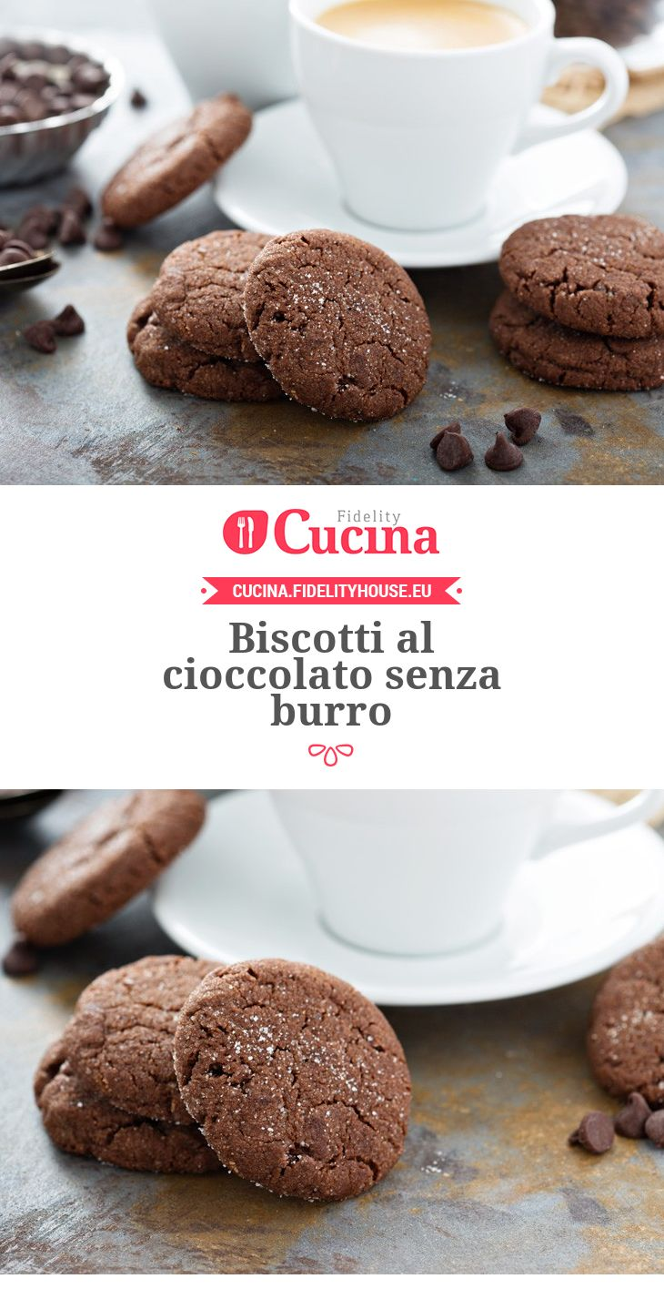 #Biscotti al #cioccolato senza burro