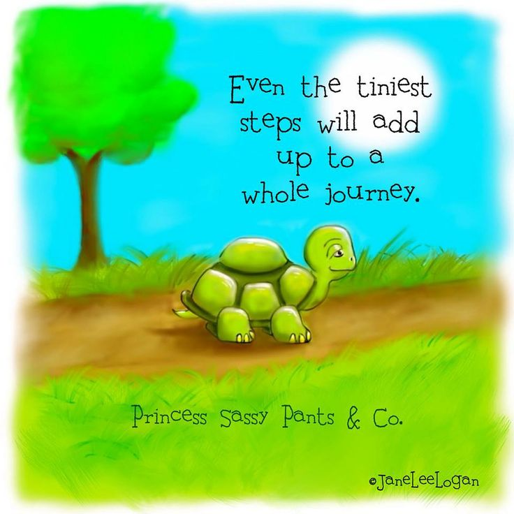 Even the tiniest steps will add up to a whole journey ♥   Cute share from The road to ME and Princess Sassy Pants & Co. ♥   https://www.facebook.com/pages/Princess-Sassy-Pants-Co/103368726375302
