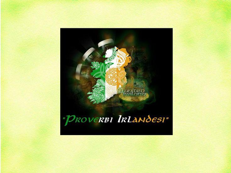 Sul nostro sito scoprite i Proverbi Irlandesi