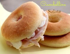 Ciambelline salate per antipasti e buffet ricetta facile. Sono dei panini semidolci, morbidi, adatti a qualsiasi ripieno.Ottime a merenda farcite a piacere.