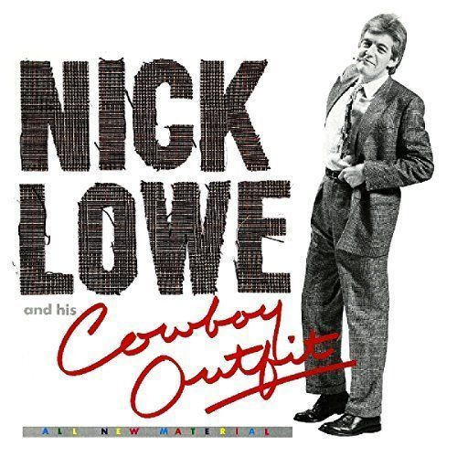 Nick Lowe and His Cowboy Outfit [LP] - Vinyl