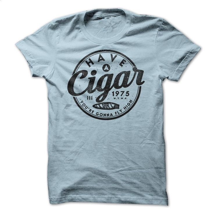 Have A Cigar T Shirts, Hoodies, Sweatshirts - #white shirts #cotton t shirts. I WANT THIS => https://www.sunfrog.com/Music/Have-A-Cigar-ladies.html?60505