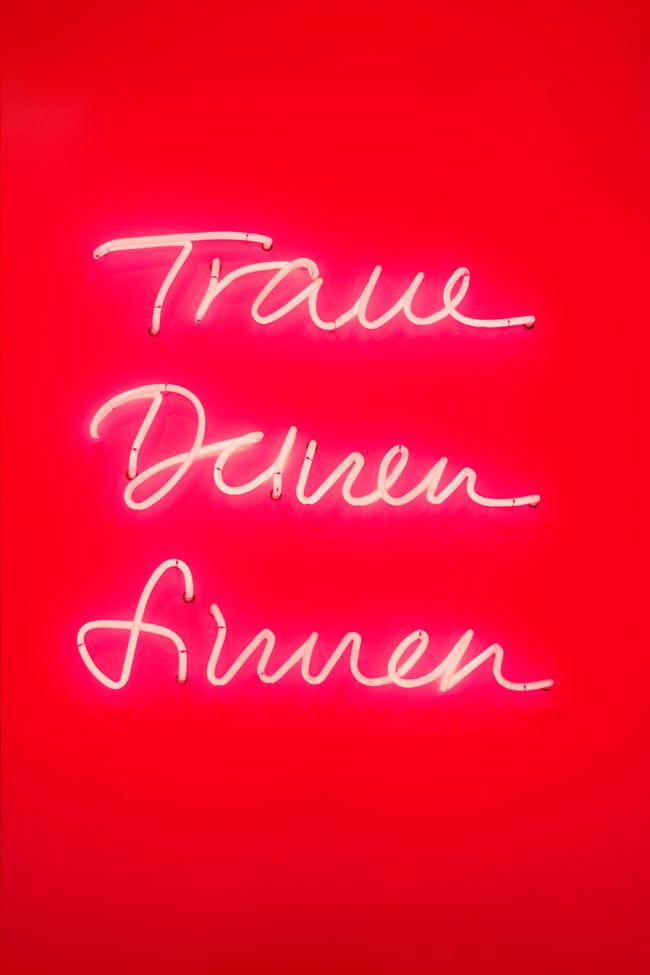 NEON sign: Traue Deinen Sinnen (Trust Your Senses) - for German company Zeichen & Wunder