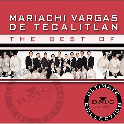 Mariachi Vargas De Tecalitlán - The Best Of - Ultimate Collection