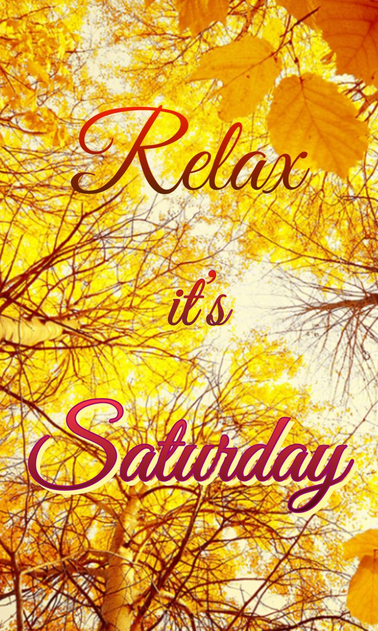 Relax on this beautiful autumn Saturday