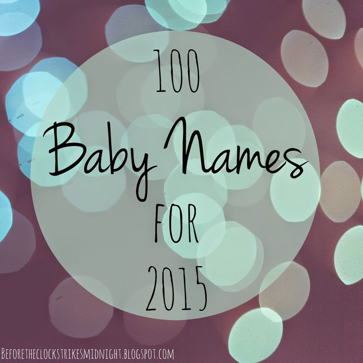 100 baby names for 2015