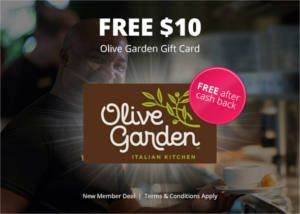 Get a FREE $10 Olive Garden Gift Card from Darden after cash back!