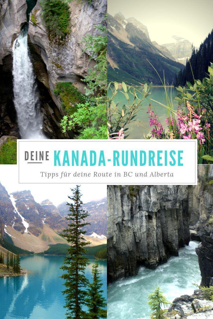 Du Planst Eine Kanada Rundreise Im Westen Erfahre Meine Tipps Fur Deine Individuelle Route In British Columbia Un Kanada Rundreise Kanada Reisen Kanada Urlaub