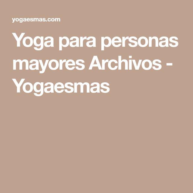 Yoga para personas mayores Archivos - Yogaesmas