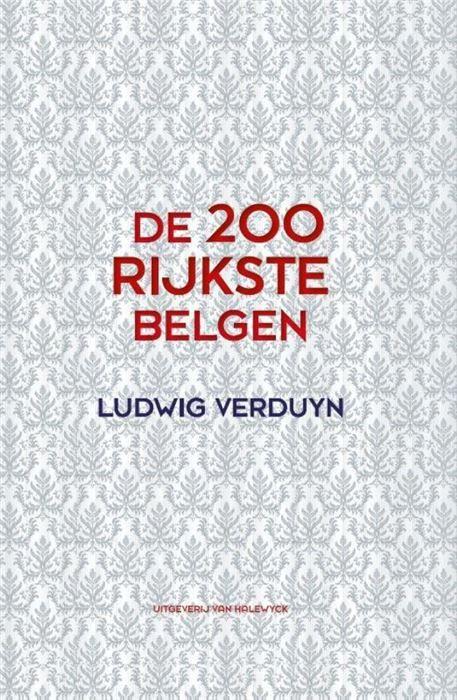 De 200 rijkste Belgen  'Familievermogen zijn zoals vulkanen' zei ooit een bankier 'vroeg of laat ontploffen ze'. In het jaar 2000 verscheen De 200 rijkste Belgen van Ludwig Verduyn. Op dat moment op zijn minst een controversiële oefening die in de haute finance van ons land uiterst onvriendelijke onthaald werd. Maar 'the times they are a-changin': zelfs alom gerespecteerde bladen en kranten wagen zich nu voorzichtig aan dezelfde oefening. De 200 rijkste Belgen is geen oefening in financieel…
