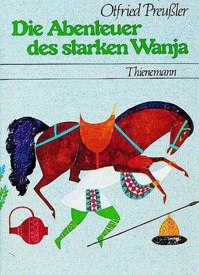 Die Abenteuer des starken Wanja- Otfried Preußler