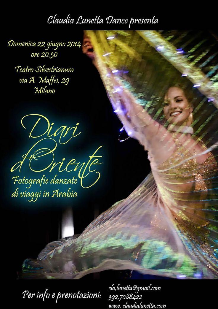 Diari d'Oriente. Fotografie danzate di Viaggi in Arabia. Show di Danza del Ventre a Milano by Claudia Lunetta