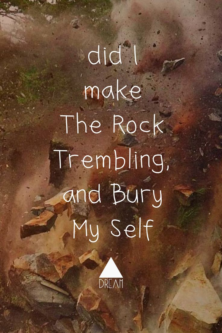 Just Bury my self, i love you #TremblingRock #landslide