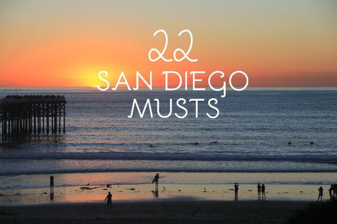 22 San Diego Musts // My SoCal'd Life, a lifestyle blog #sandiego #travel #vacation