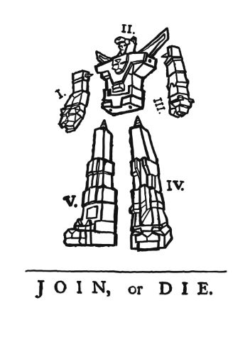 """Join, or Die"" Voltron parody of the classic Ben Franklin political cartoon"