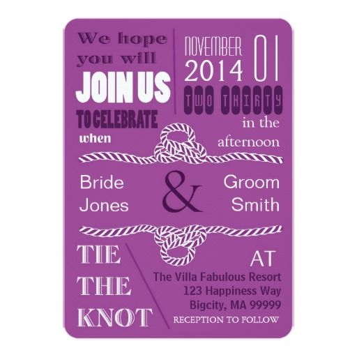 'Tie The Knot Purple' Wedding Invitation This modern wedding invitation is slightly less formal to give a warm, personal feel and features a rope border on reverse and rope knots and text design on front to add your wedding details. Add your information using the provided template. See all color options and complete coordinating wedding set by searching ''Tie The Knot' in this store.