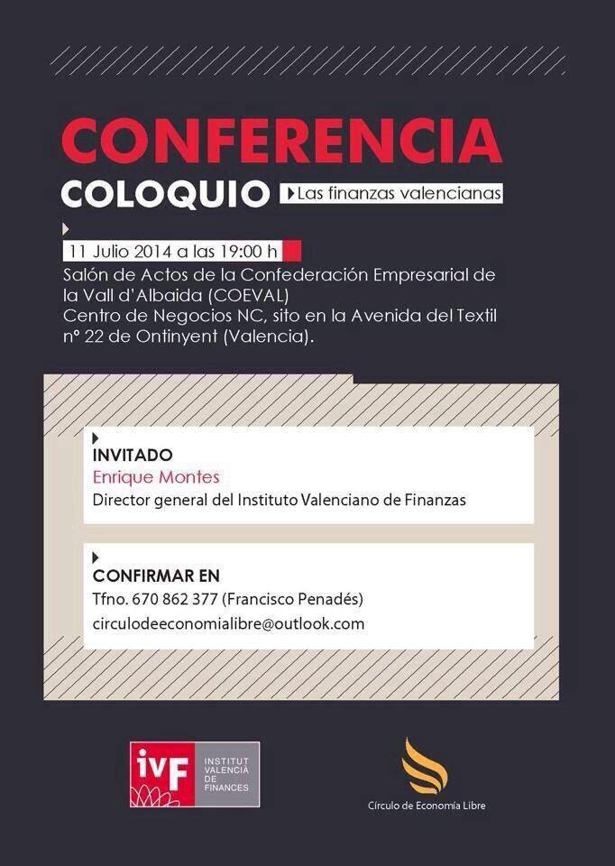 """11/07/2014 """"Las Finanzas Valencianas"""", con D. Entique Montés, director general del Instituto Valenciano de Finanzas."""