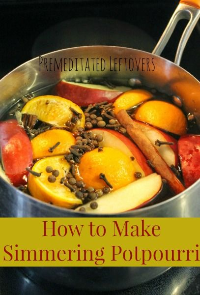 How to make Simmering Potpourri: An easy simmering potpourri recipe using fruit and spices to fill your home with a delicious aroma during the holidays.