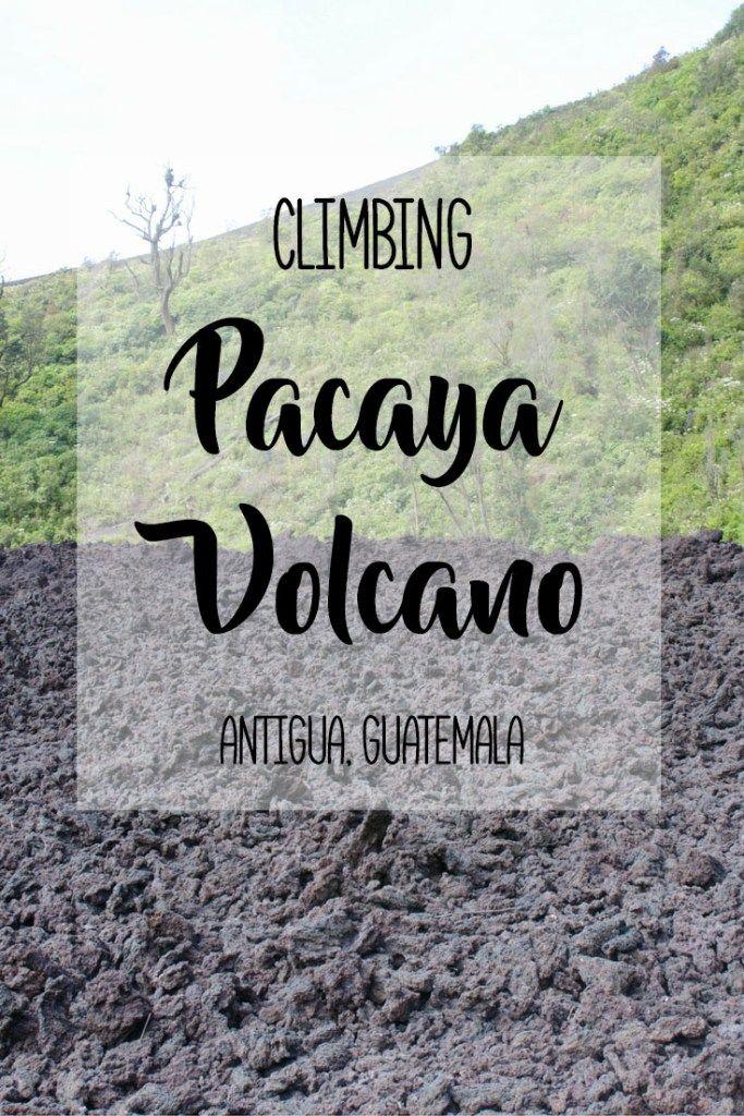 Climbing Pacaya Volcano Near Antigua, Guatemala | brittanymthiessen.com