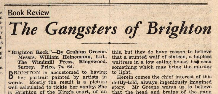 Extract from a review of the novel Brighton Rock published by the Brighton and Hove Herald, 16 July 1938