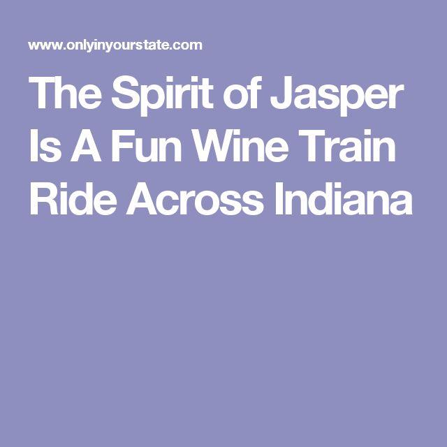 The Spirit of Jasper Is A Fun Wine Train Ride Across Indiana