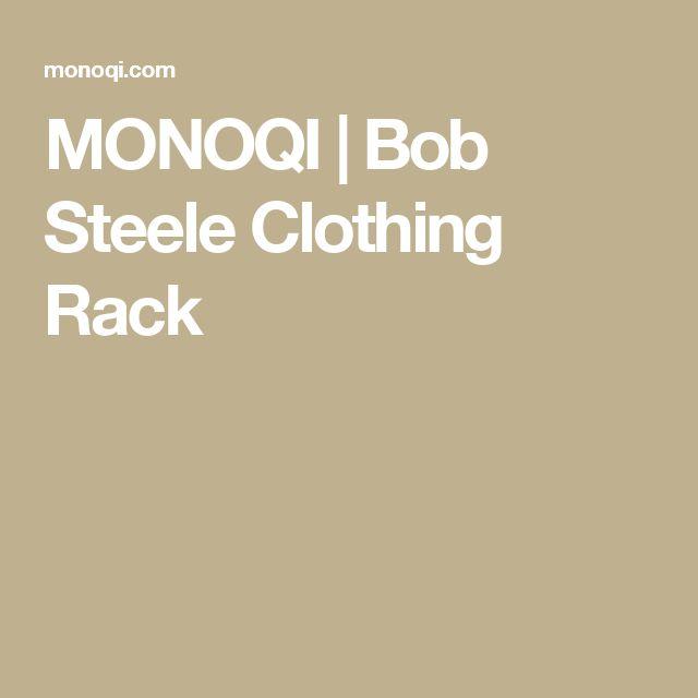 MONOQI | Bob Steele Clothing Rack