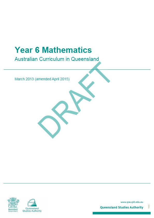 The Year 6 Mathematics: Australian Curriculum in Queensland brings together the learning area advice and guidelines for curriculum planning, assessment and reporting in a single document.