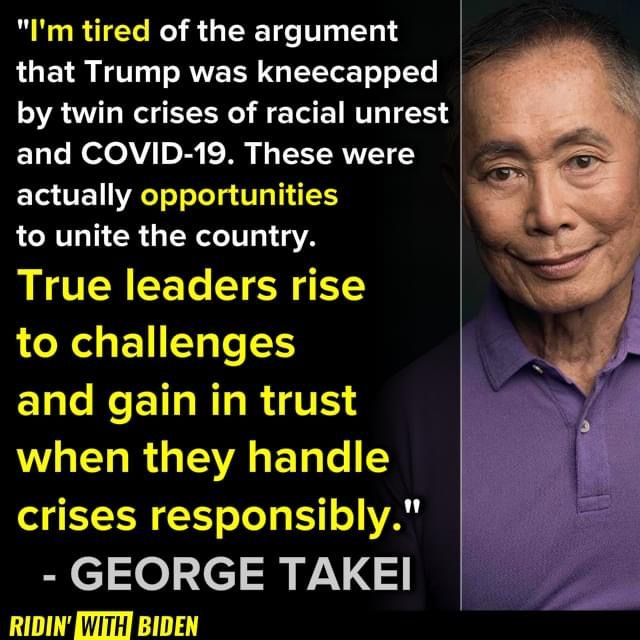 George Takei Is Ridin With Biden George Me Quotes Quotes