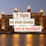 7 Tips to Visit Dubai on a Budget - Globelink.co.uk